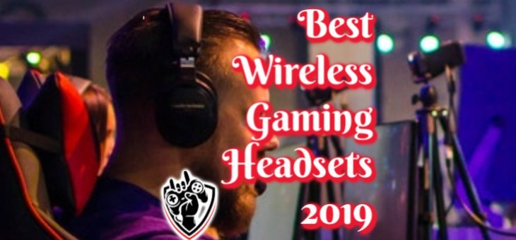 Best Wireless Gaming Headset 2019