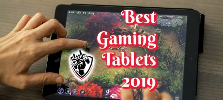 Best Gaming Tablets 2019