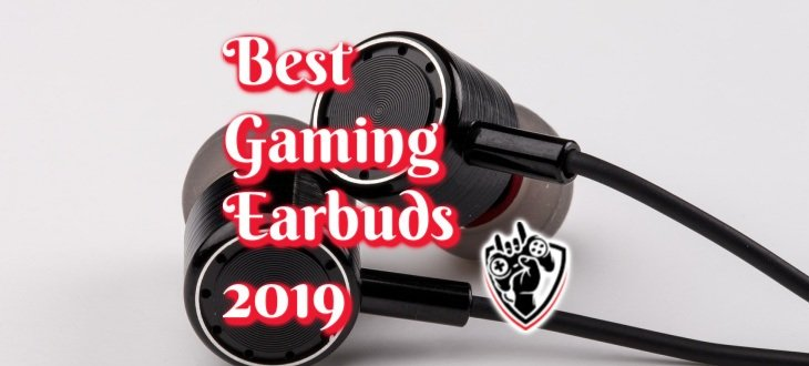 bc830472928 Top 12 Best Gaming Earbuds of July 2019 [Reviews] | GameAuthority