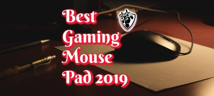 Best Gaming Mouse Pad 2019