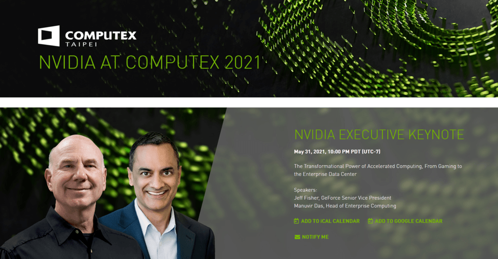Screenshot of NVIDIA's official announcement regarding their Computex 2021 Keynote. This is were gamers expect the RTX 3080 Ti and RTX 3070 Ti are to be revealed.